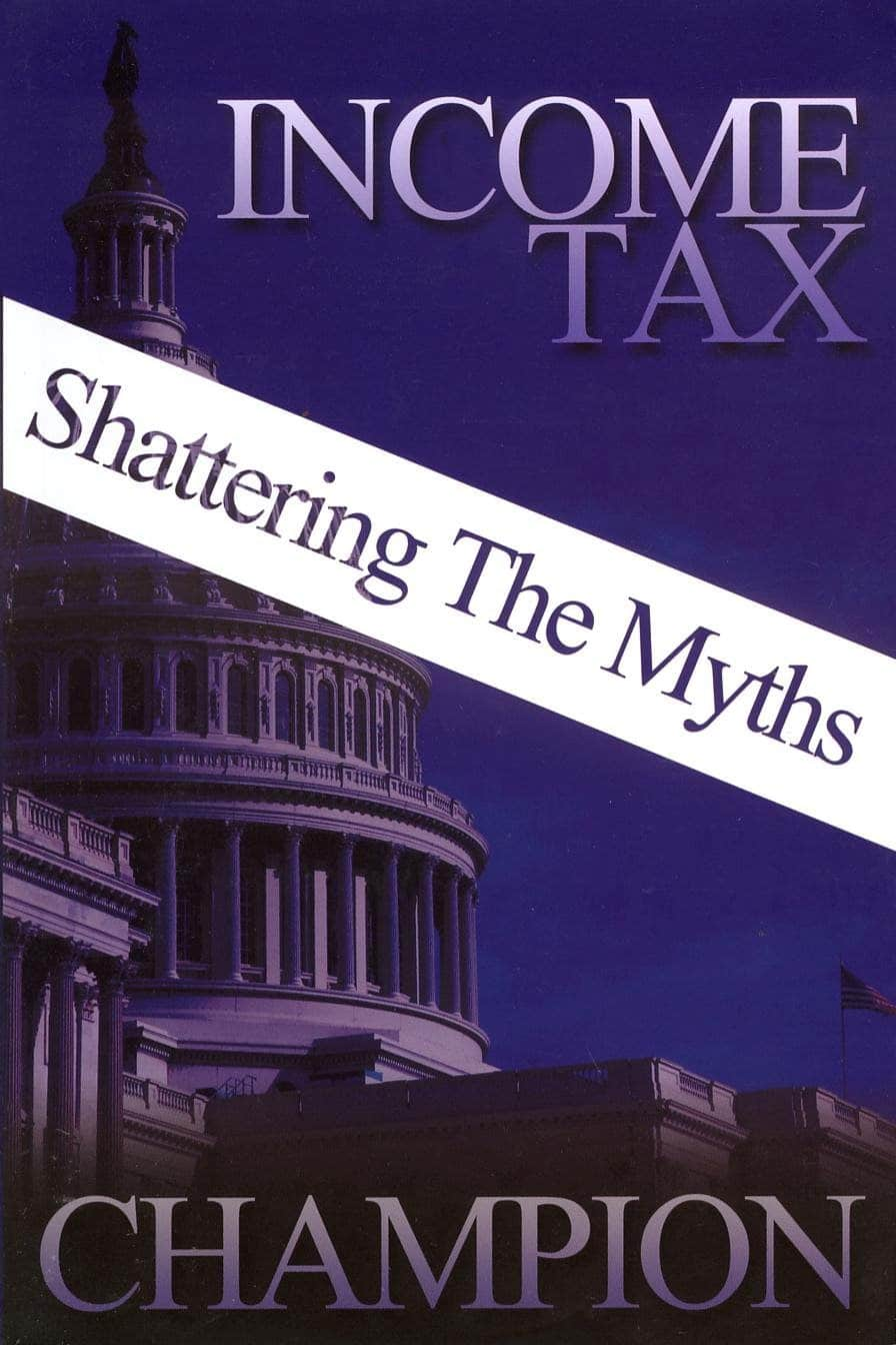 Income Tax: Shattering the Myths