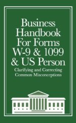 Dr. Reality Business Handbook for Forms W-9 & 1099 & US Person