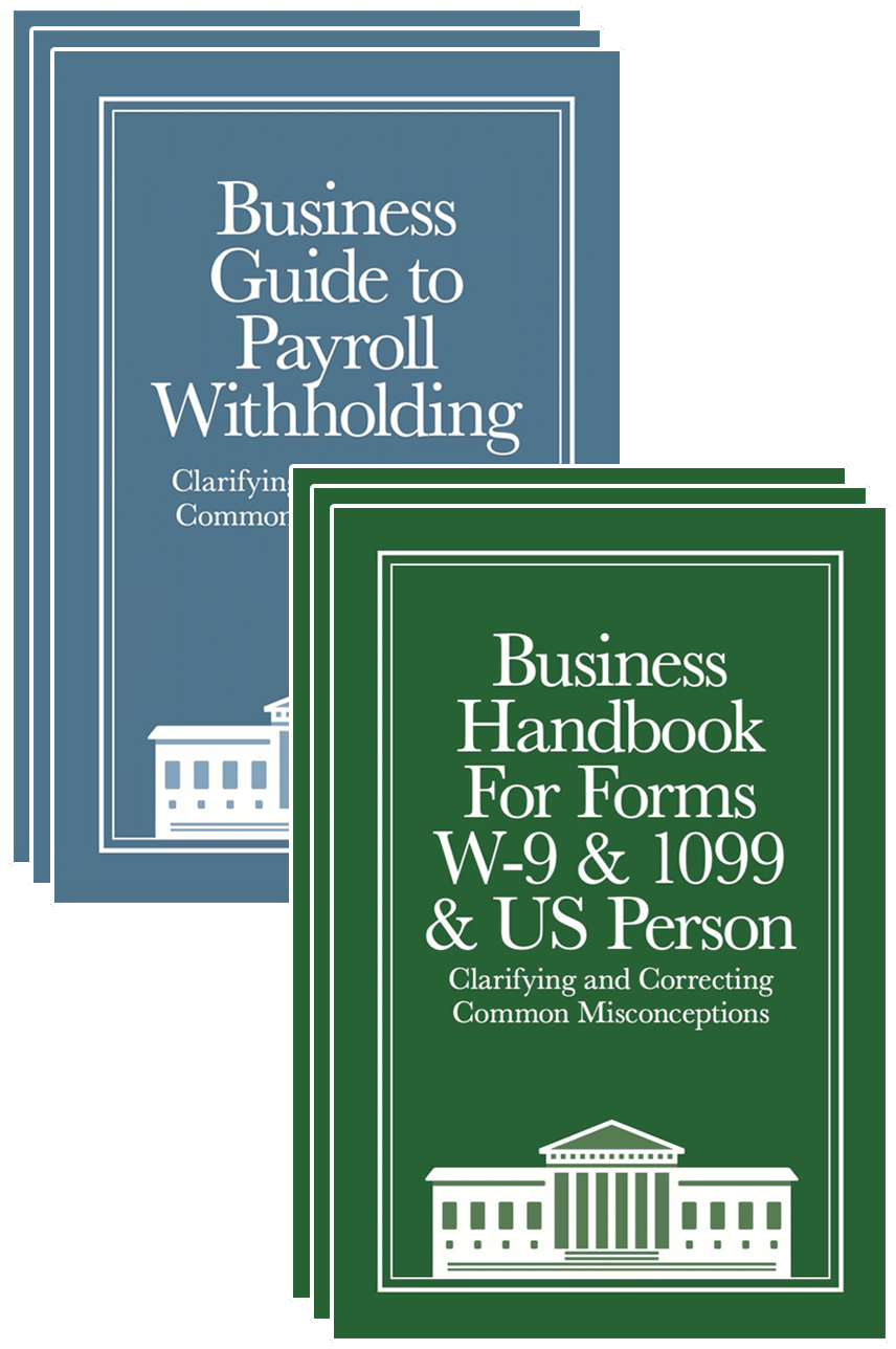 3 copes each of Business Withholding Guide and Business W-9 Handbook