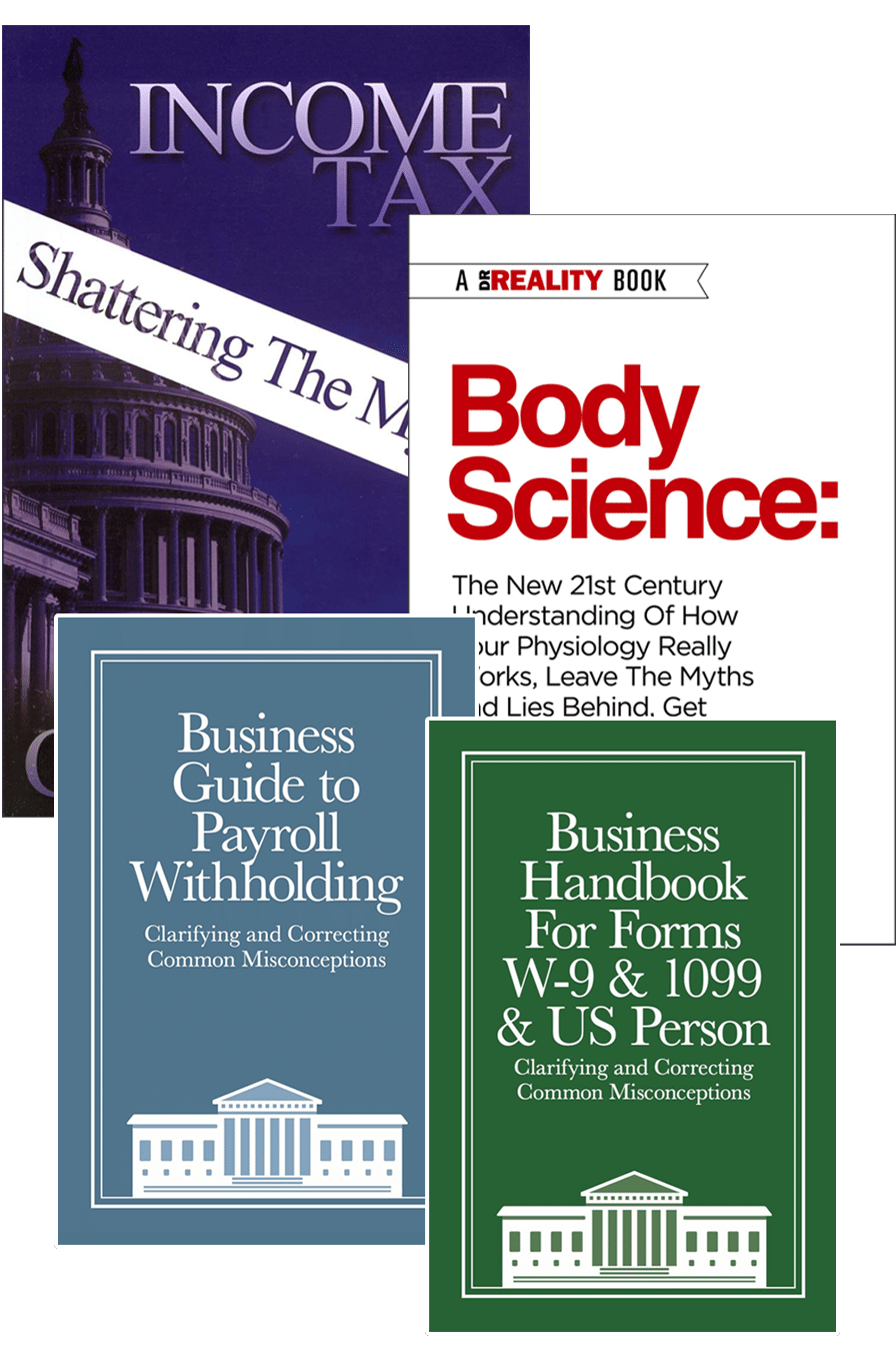 Income Tax: Shattering the Myths, Body Science, Business Withholding Guide and W-9 Handbook