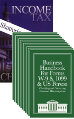 Business W-9 Handbook (12-Pack) + Income Tax: Shattering the Myths