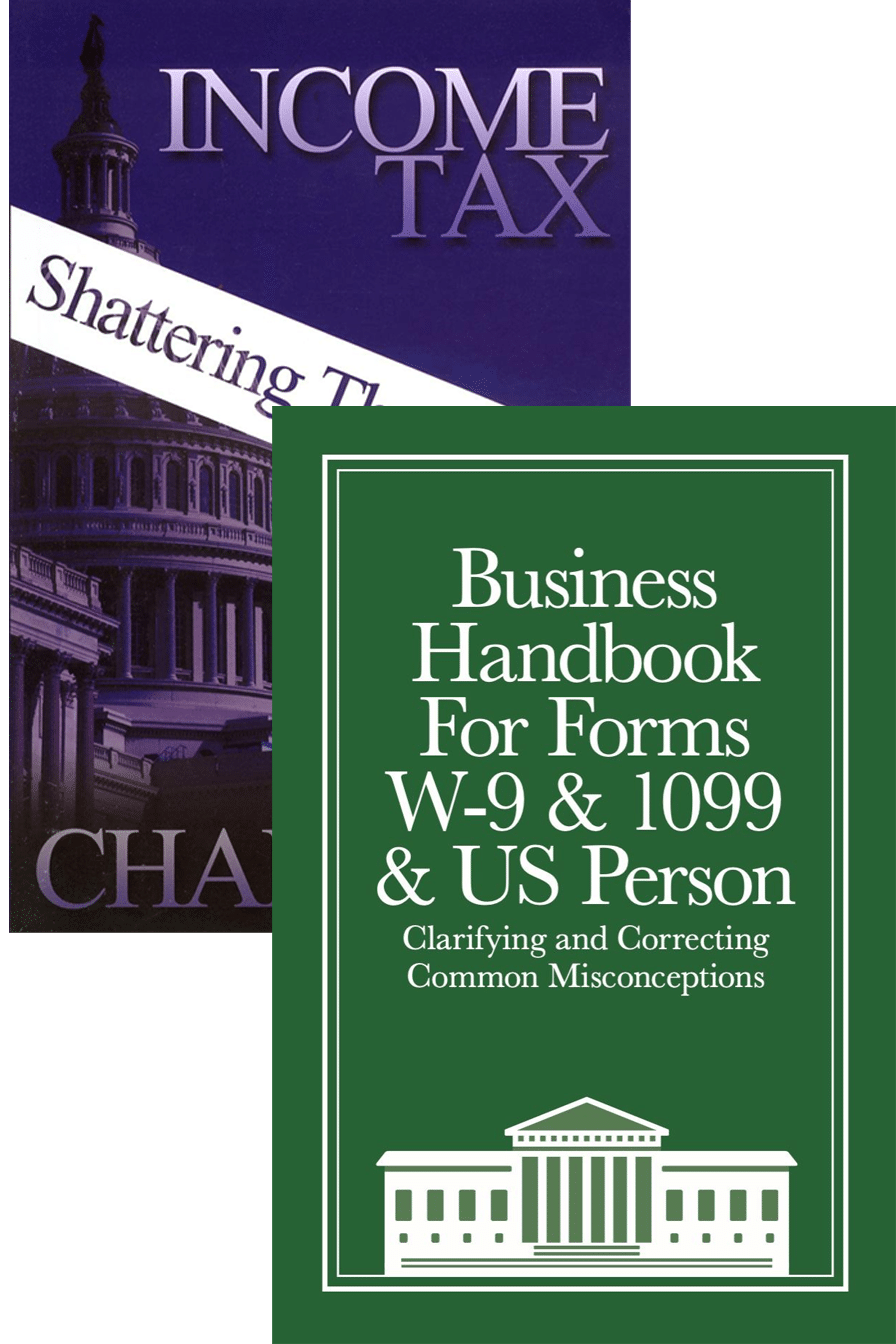 Business W-9 Handbook with Income Tax: Shattering the Myths